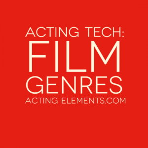 Acting Tech Film Genres